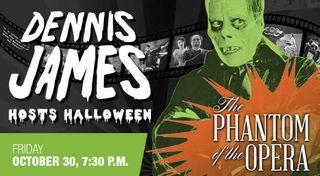 Dennis james phantom