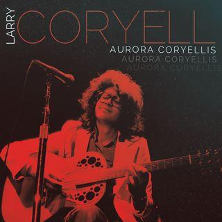 Larry Coryell aurora