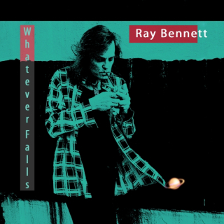 Ray bennett whatever